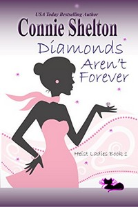 Diamonds Aren't Forever by Connie Shelton