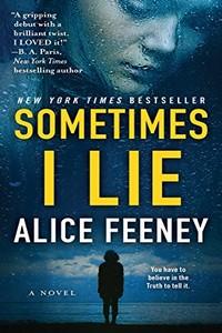 Sometimes I Lie by Alice Feeney