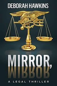 Mirror, Mirror by Deborah Hawkins
