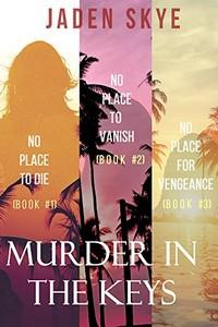 Murder in the Keys by Jaden Skye