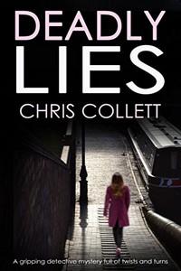 Deadly Lies by Chris Collett