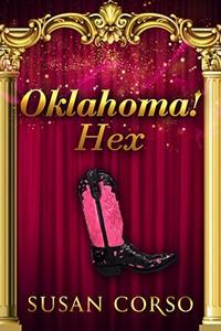 Oklahoma! Hex by Susan Corso