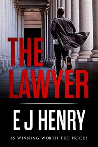 The Lawyer by E. J. Henry