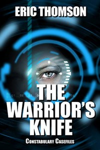 The Warrior's Knife by Eric Thomson