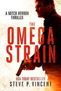 The Omega Strain by Steve P. Vincent