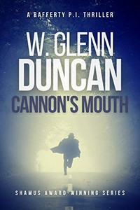 Cannon's Mouth by W. Glenn Duncan