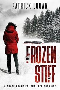 Frozen Stiff by Patrick Logan
