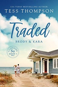 Traded by Tess Thompson