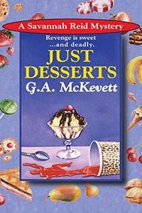 Just Desserts by G. A. McKevett