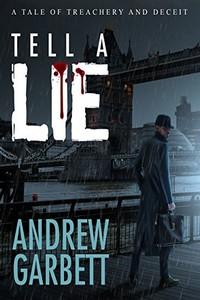 Tell a Lie by Andrew Garbett