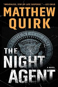 The Night Agent by Matthew Quirk