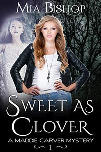 Sweet as Clover by Mia Bishop