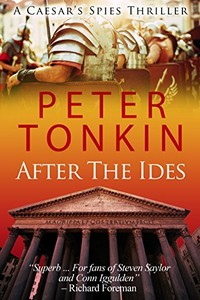 After the Ides by Peter Tonkin
