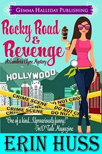Rocky Road & Revenge by Erin Huss