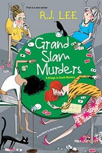 Grand Slam Murders by R. J. Lee