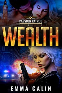 Wealth by Emma Calin