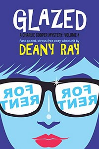 Glazed by Deany Ray