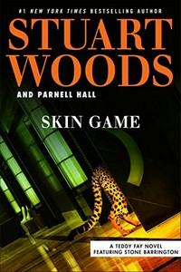 Skin Game by Stuart Woods and Parnell Hall