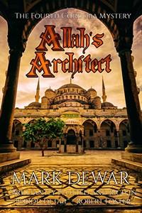 Allah's Architect by Mark Dewar