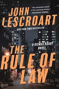 The Rule of Law by John Lescroart