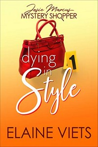 Dying in Style by Elaine Viets