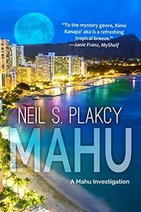 Mahu by Neil S. Plakcy