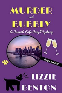 Murder and Bubbly by Lizzie Benton