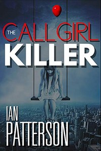 The Call Girl Killer by Ian Patterson
