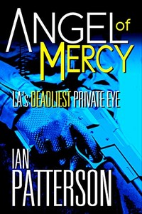 Angel of Mercy by Ian Patterson