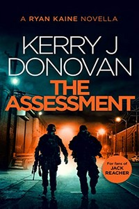 The Assessment by Kerry J. Donovan