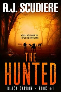 The Hunted by A. J. Scudiere