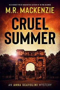 Cruel Summer by M. R. Mackenzie