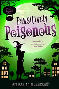 Pawsitively Poisonous by Melissa Erin Jackson