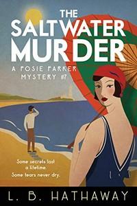 The Saltwater Murder by L. B. Hathaway