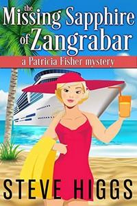 The Missing Sapphire of Zangrabar by Steve Higgs