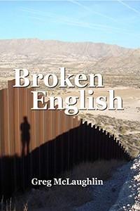 Broken English by Greg McLaughlin