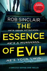 The Essence of Evil by Rob Sinclair