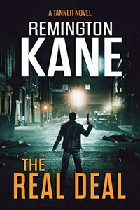 The Real Deal by Remington Kane