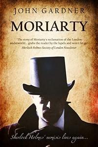 Moriarty by John Gardner