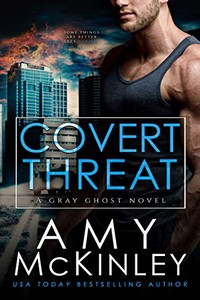 Covert Threat by Amy McKinley
