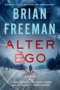Alter Ego by Brian Freeman