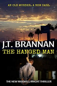 The Hanged Man by J. T. Brannan