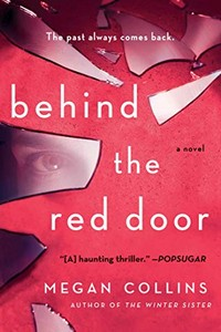 Behind the Red Door by Megan Collins