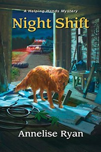 Night Shift by Annelise Ryan
