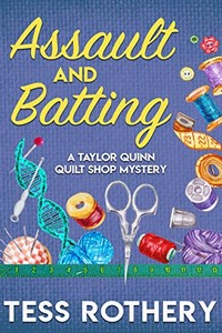 Assault and Batting by Tess Rothery