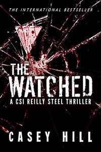 The Watched by Casey Hill