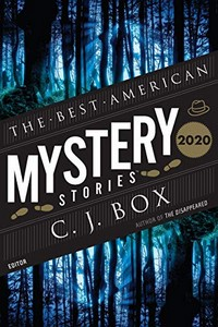 The Best American Mystery Stories 2020 by C. J. Box