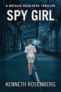 Spy Girl by Kenneth Rosenberg