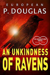 An Unkindness of Ravens by European P. Douglas