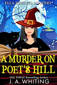 A Murder on Poet's Hill by J. A. Whiting